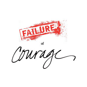 failure of courage image